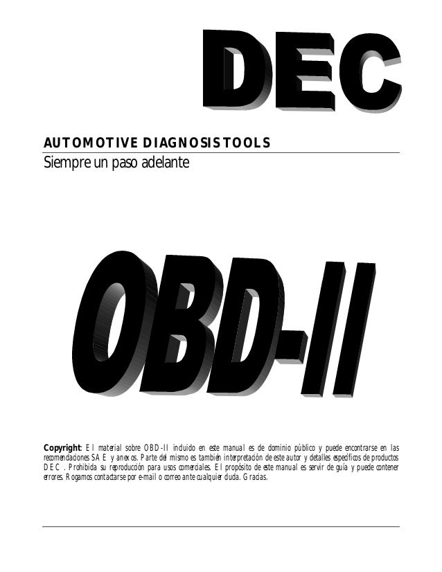 AUTOMOTIVE DIAGNOSIS TOOLSSiempre un paso adelanteCopyright: El material sobre OBD-II incluido en este manual es de domini...
