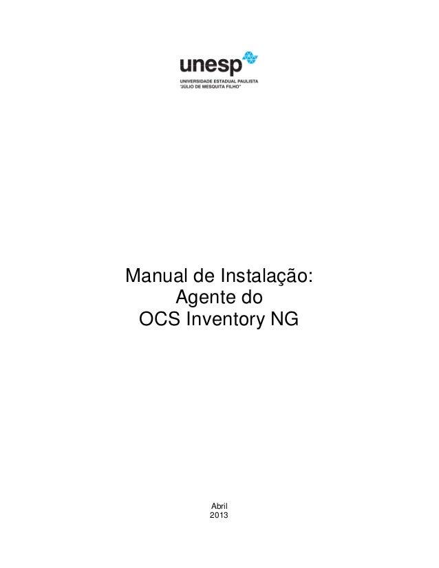 Manual de Instalação:  Agente do  OCS Inventory NG  Abril  2013