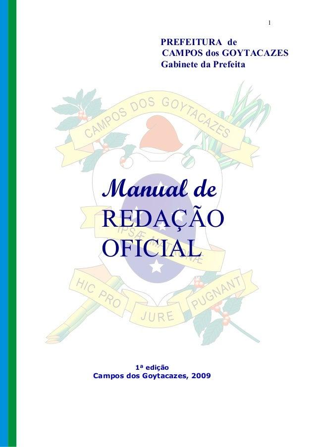 1               PREFEITURA de               CAMPOS dos GOYTACAZES               Gabinete da Prefeita Manual de REDAÇÃO OFI...