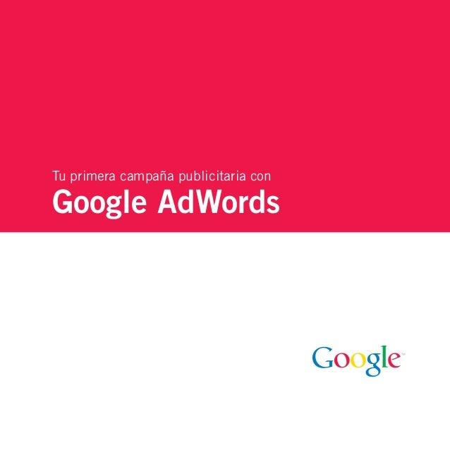 Tu primera campaña publicitaria conGoogle AdWords
