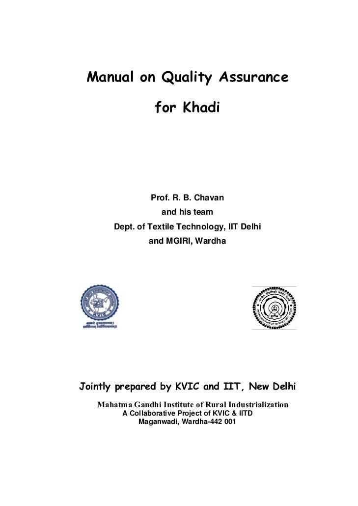 Manual on Quality Assurance                  for Khadi                 Prof. R. B. Chavan                    and his team ...