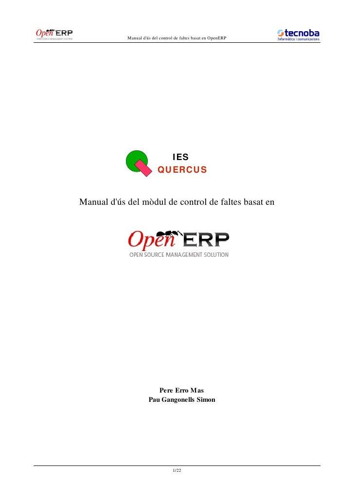 Manual d'ús del control de faltes basat en OpenERP                                  IES                            QUERCUS...
