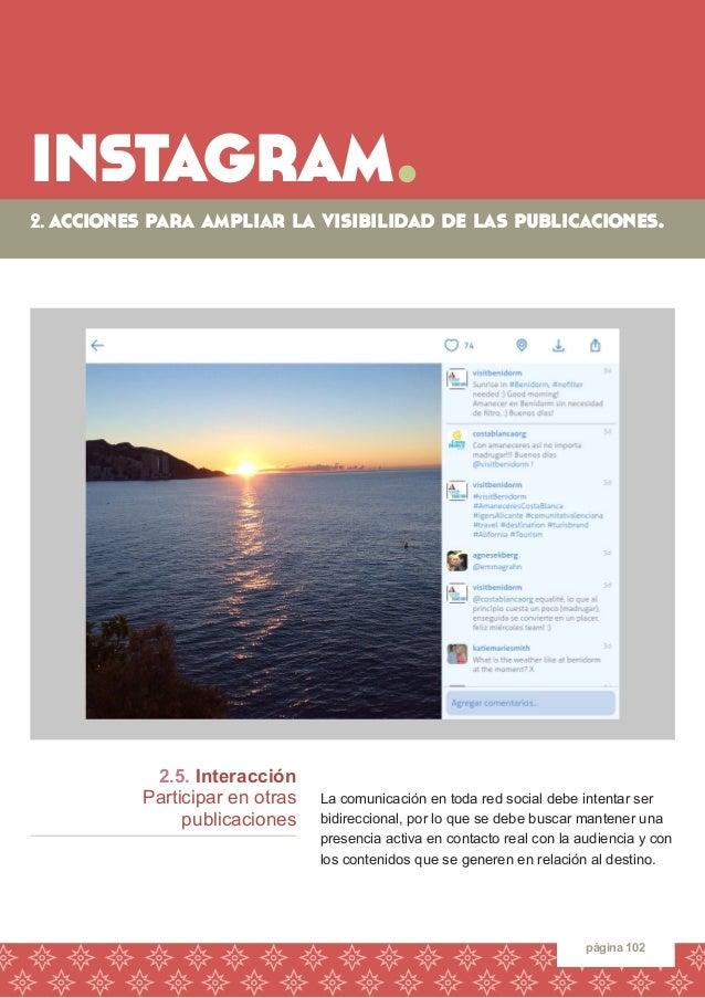 instagram.  página 102  2.5. Interacción  Participar en otras  publicaciones  La comunicación en toda red social debe inte...