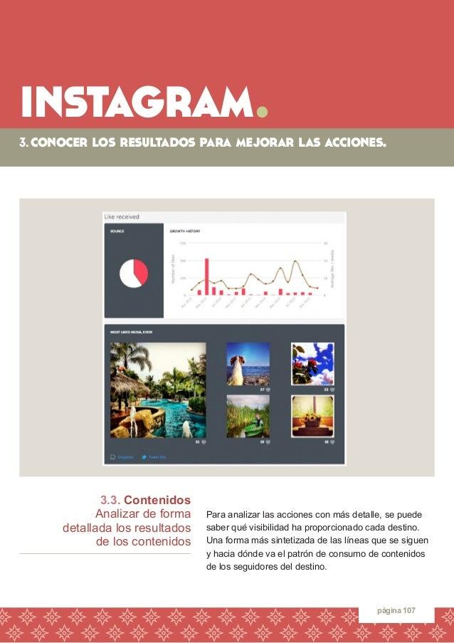 instagram.  página 107  3.3. Contenidos  Analizar de forma  detallada los resultados  de los contenidos  Para analizar las...