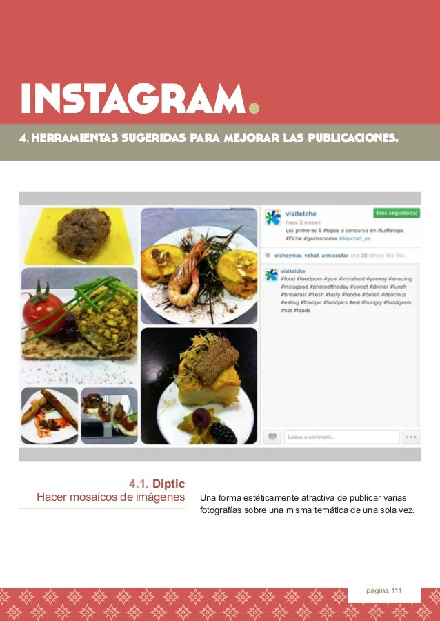 instagram.  página 111  4.1. Diptic  Hacer mosaicos de imágenes  Una forma estéticamente atractiva de publicar varias foto...