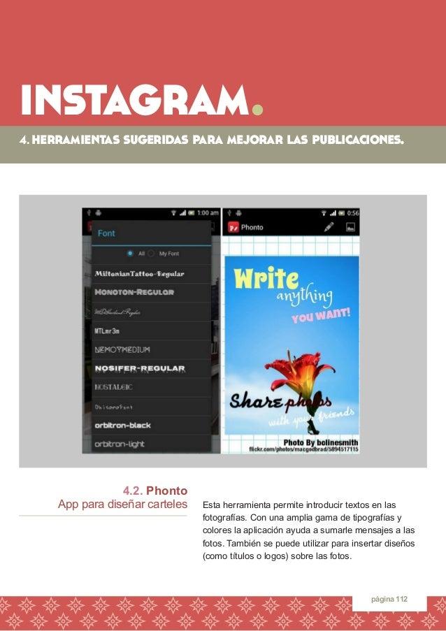 instagram.  página 112  4.2. Phonto  App para diseñar carteles  Esta herramienta permite introducir textos en las  fotogra...