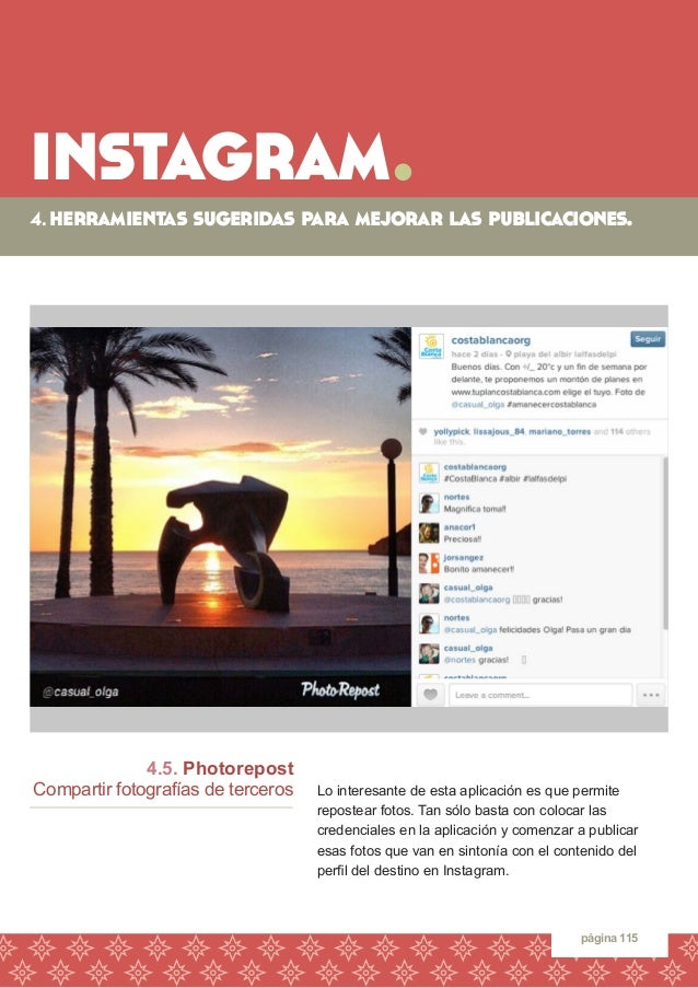 instagram.  página 115  4.5. Photorepost  Compartir fotografías de terceros  Lo interesante de esta aplicación es que perm...