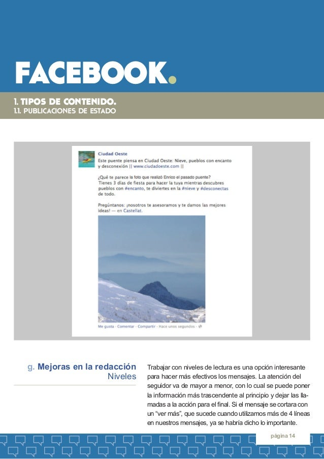 facebook.  página 14  Trabajar con niveles de lectura es una opción interesante para hacer más efectivos los mensajes. La ...
