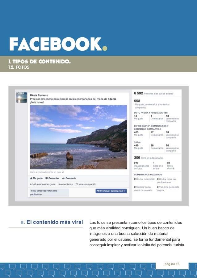 facebook.  página 16  Las fotos se presentan como los tipos de contenidos que más viralidad consiguen. Un buen banco de  i...