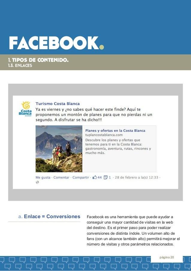 facebook.  página 20  Facebook es una herramienta que puede ayudar a  conseguir una mayor cantidad de visitas en la web  d...