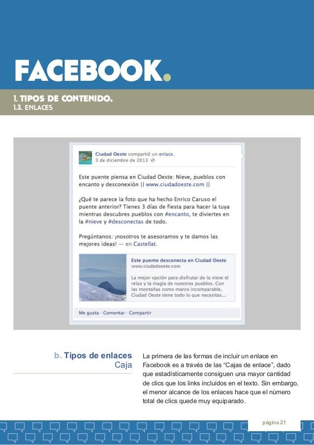"""facebook.  página 21  La primera de las formas de incluir un enlace en  Facebook es a través de las """"Cajas de enlace"""", dad..."""