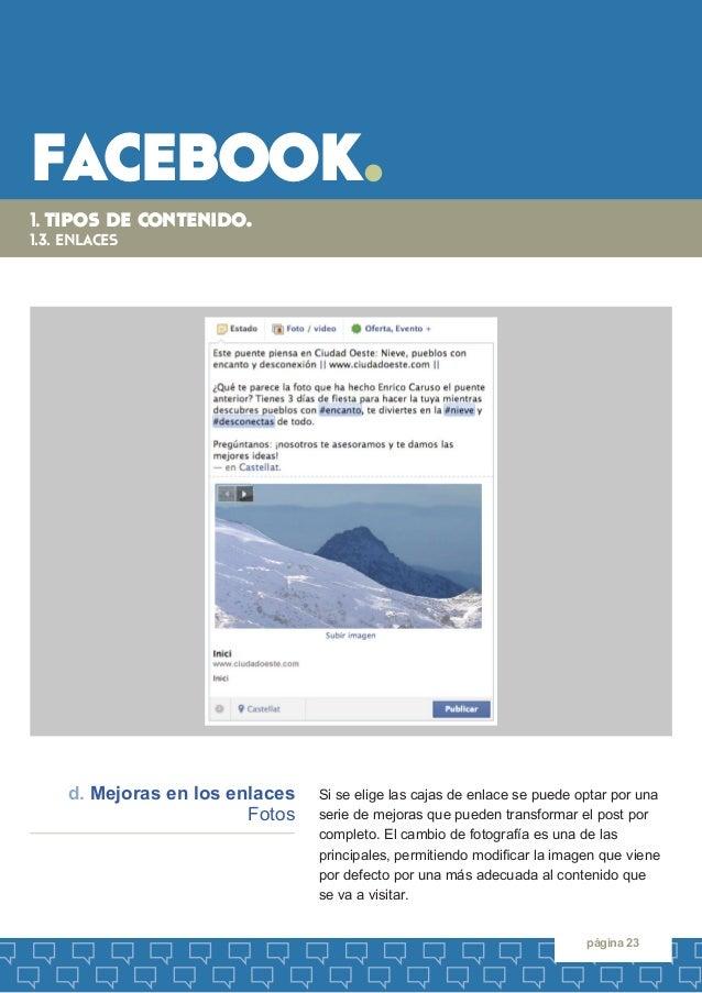 facebook.  página 23  Si se elige las cajas de enlace se puede optar por una  serie de mejoras que pueden transformar el p...