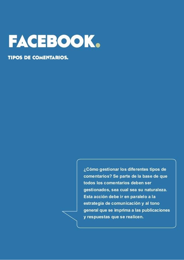facebook.  tipos de comentarios.  ¿Cómo gestionar los diferentes tipos de comentarios? Se parte de la base de que todos lo...