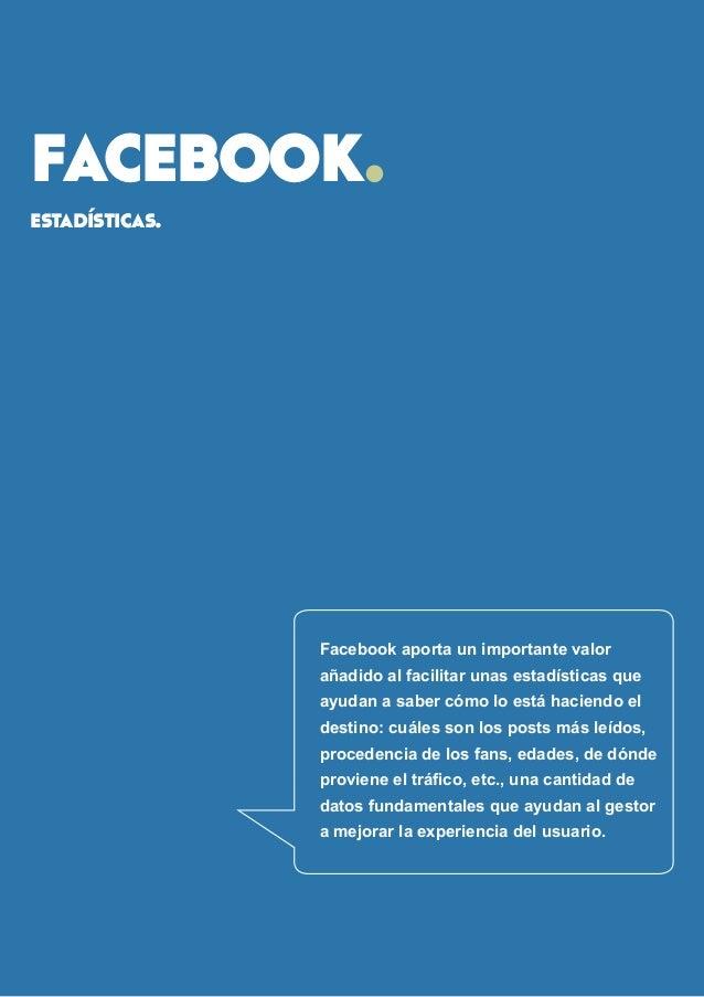 facebook.  estadísticas.  Facebook aporta un importante valor añadido al facilitar unas estadísticas que ayudan a saber có...