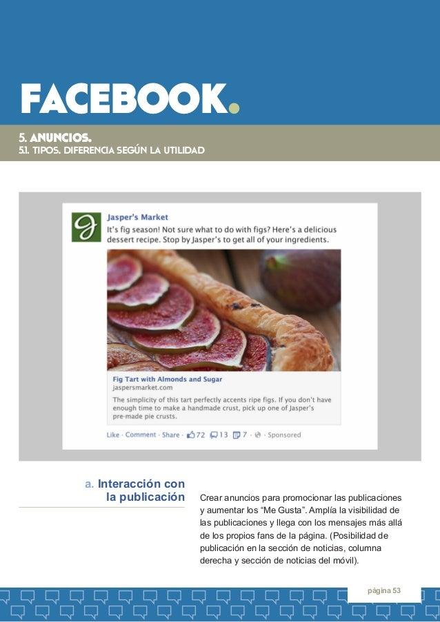 """facebook.  página 53  Crear anuncios para promocionar las publicaciones  y aumentar los """"Me Gusta"""". Amplía la visibilidad ..."""