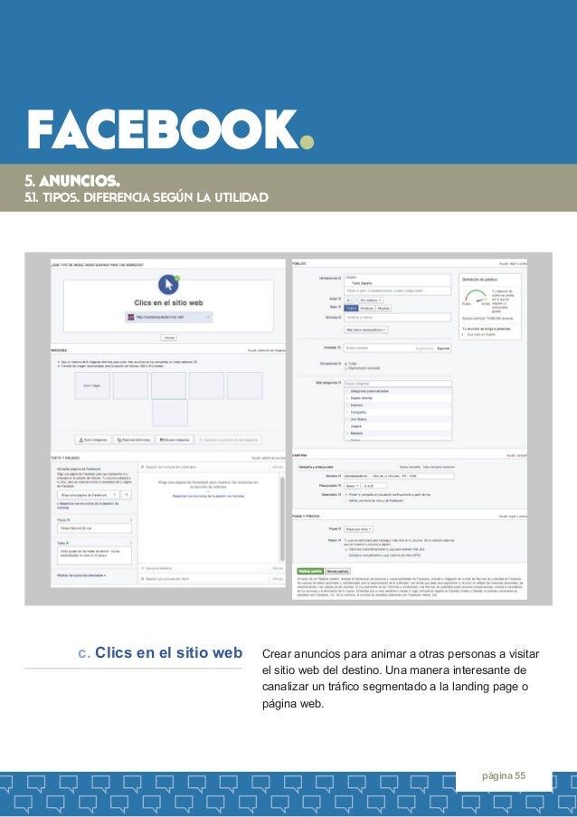 facebook.  página 55  5. anuncios.  5.1. tipos. diferencia según la utilidad  Crear anuncios para animar a otras personas ...