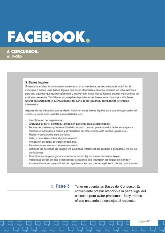 facebook.  página 60  6. concursos.  6.1. fases  Tener en cuenta las Bases del Concurso. Es  conveniente prestar atención ...