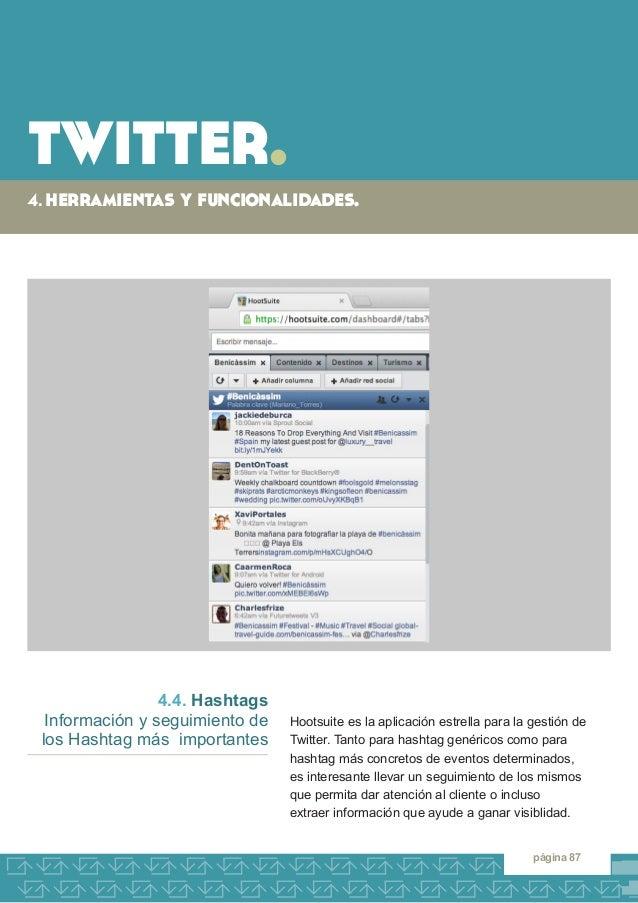 twitter.  4. herramientas y funcionalidades.  página 87  4.4. Hashtags  Información y seguimiento de los Hashtag más impor...