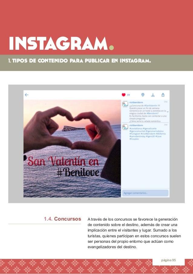 instagram.  1. tipos de contenido para publicar en instagram.  página 95  A través de los concursos se favorece la generac...