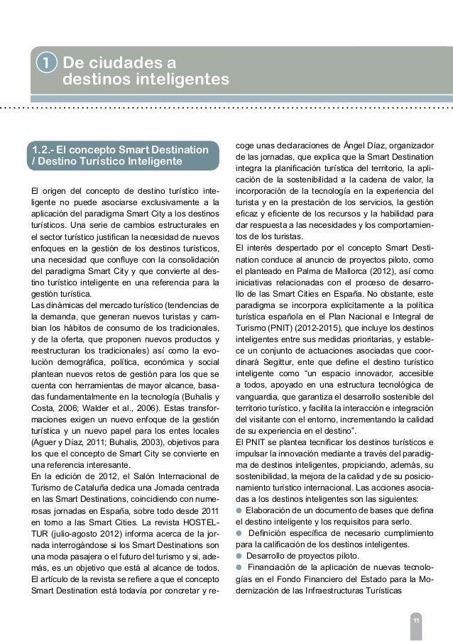 13 1 De ciudades a destinos inteligentes puestaria, es necesario evitar la dependencia casi absoluta de los presupuestos p...