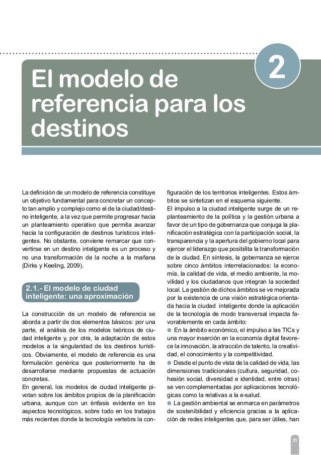 23 2 El modelo de referencia para los destinos En esencia, el modelo descrito para ciudades sería aplicable a destinos tur...
