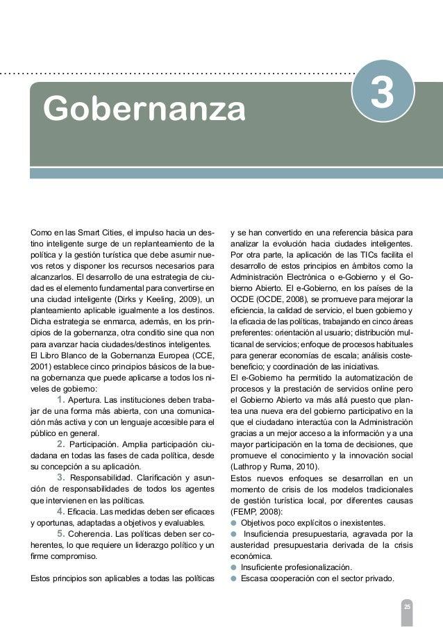 3 Gobernanza 27 La gestión turística debe basarse en un proceso de planificación previo, con una metodología que incluya l...