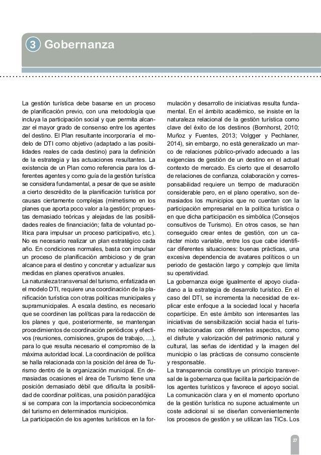 3 Gobernanza 29 ce procesos sistemáticos de búsqueda de informa- ción útil para la gestión en cuatro apartados: vigi- lanc...
