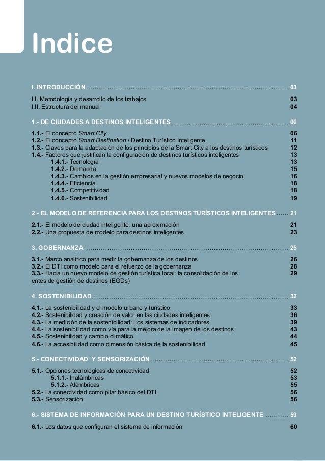 IIntroducción 03 A partir del Proyecto Destinos Turísticos Inteligen- tes Comunitat Valenciana (DTI-CV), encargado por el ...