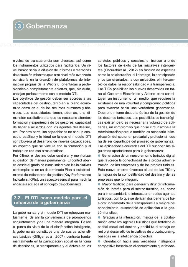 3 Gobernanza 30 Estudios recientes demuestran una correlación di- recta entre el éxito del ente de gestión y el del des- t...