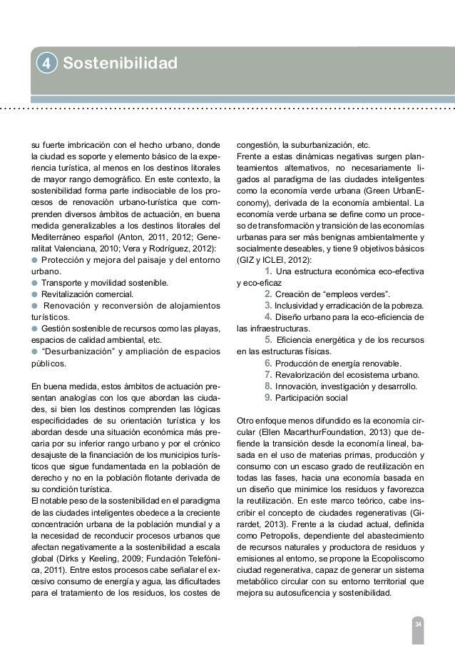 4 Sostenibilidad 36 El concepto de ciudad regenerativa resulta tan suge- rente como utópico. Sin embargo, ilustra un enfoq...