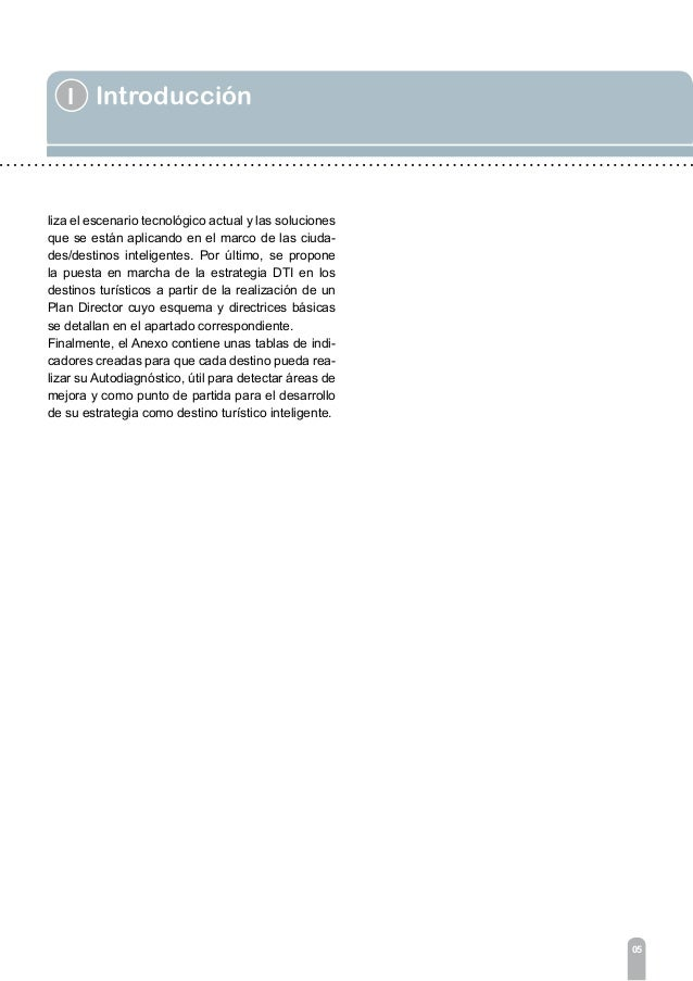 1 De ciudades a destinos inteligentes 07 El concepto de territorio/ciudad inteligente refleja el carácter emergente de las...