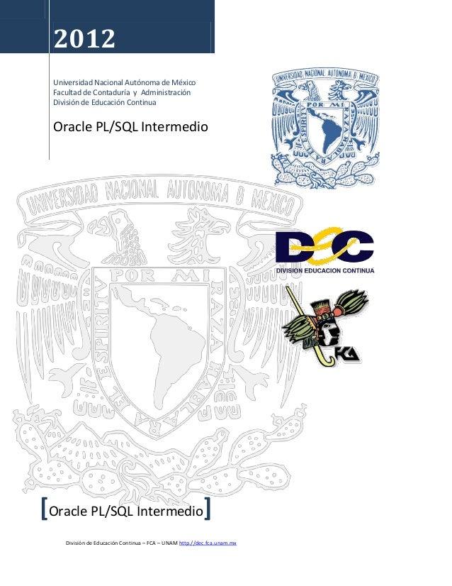 División de Educación Continua – FCA – UNAM http.//dec.fca.unam.mx2012Universidad Nacional Autónoma de MéxicoFacultad de C...