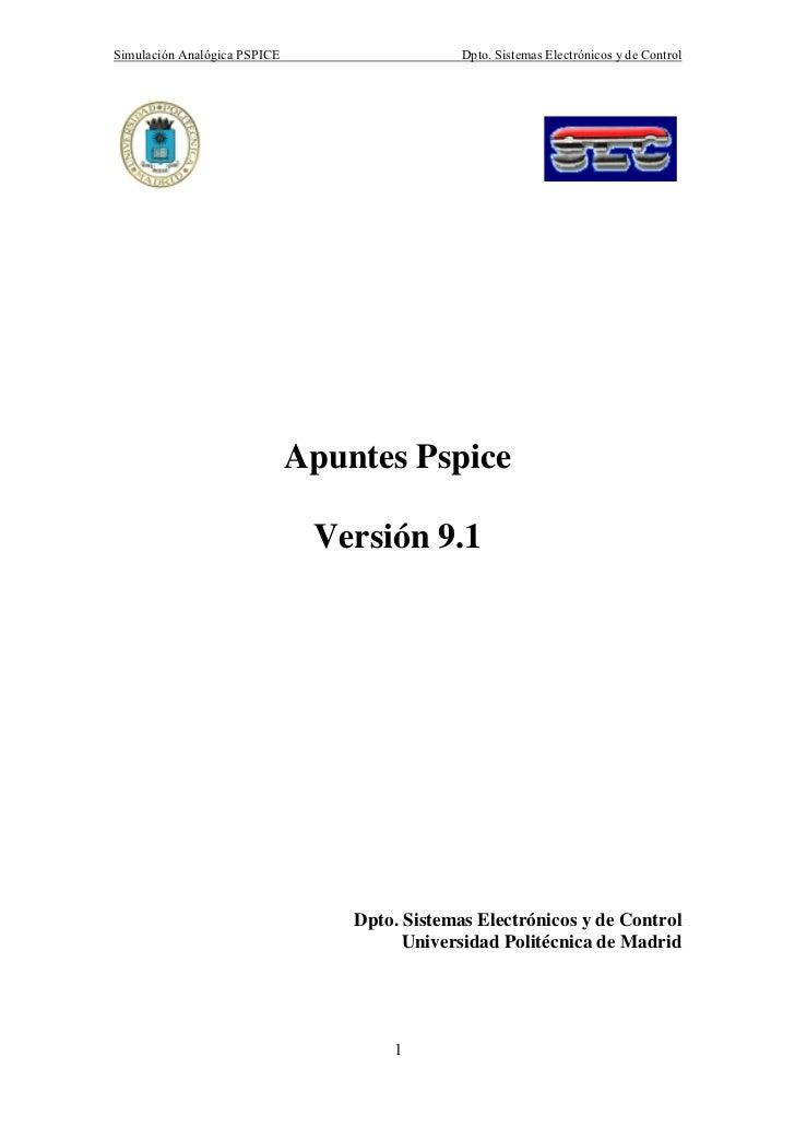 Simulación Analógica PSPICE                    Dpto. Sistemas Electrónicos y de Control                              Apunt...
