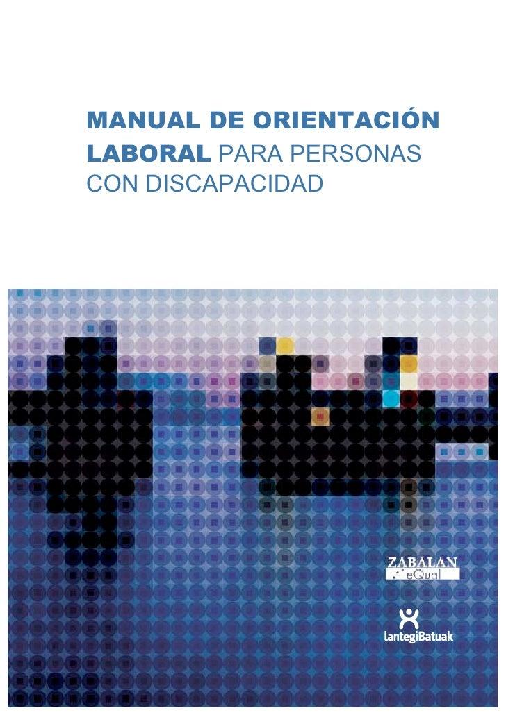 MANUAL DE ORIENTACIÓNLABORAL PARA PERSONASCON DISCAPACIDAD
