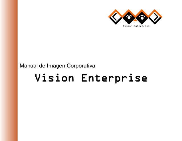 Manual de Imagen Corporativa Vision Enterprise