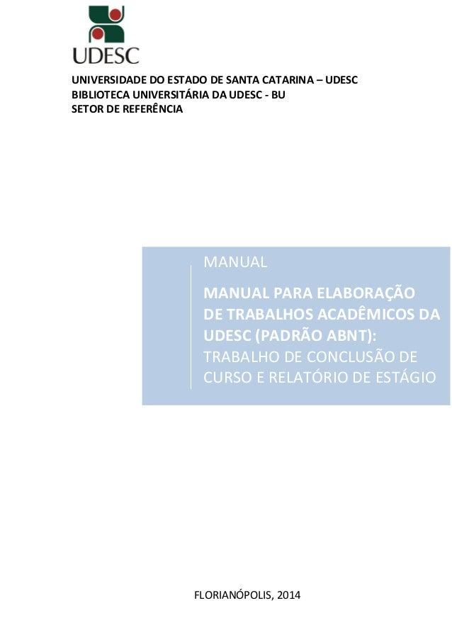 manual trabalhos acadêmicos formato a4manual trabalhos acadêmicos formato a4 universidade do estado de santa catarina \u2013 udesc biblioteca universitÁria da udesc bu setor de