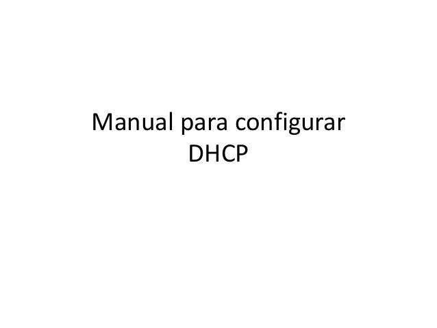 Manual para configurarDHCP