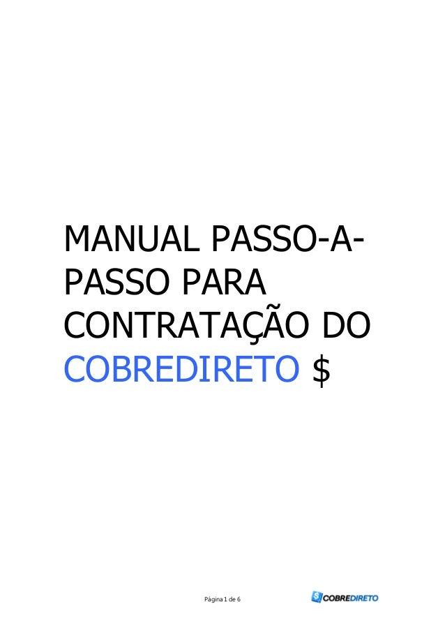 Página 1 de 6 MANUAL PASSO-A- PASSO PARA CONTRATAÇÃO DO COBREDIRETO $