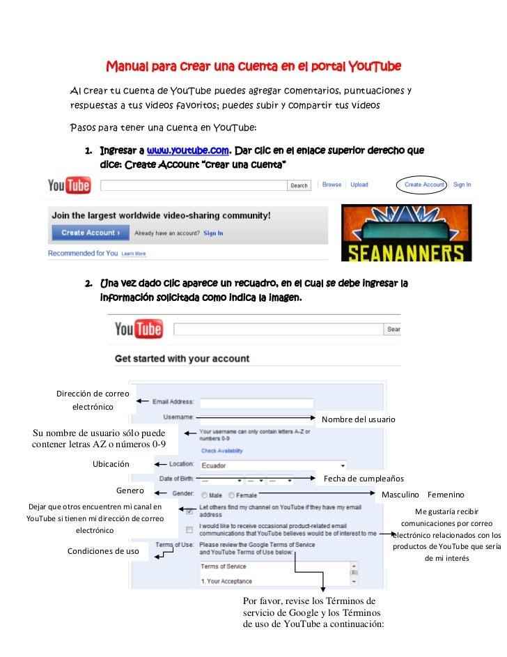 Manual para crear una cuenta en el portal YouTube            Al crear tu cuenta de YouTube puedes agregar comentarios, pun...
