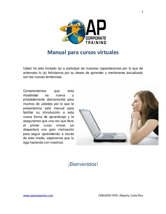 1 www.apoyoapymes.com (506)2430-7035- Alajuela, Costa Rica Manual para cursos virtuales Usted ha sido invitado (a) a parti...