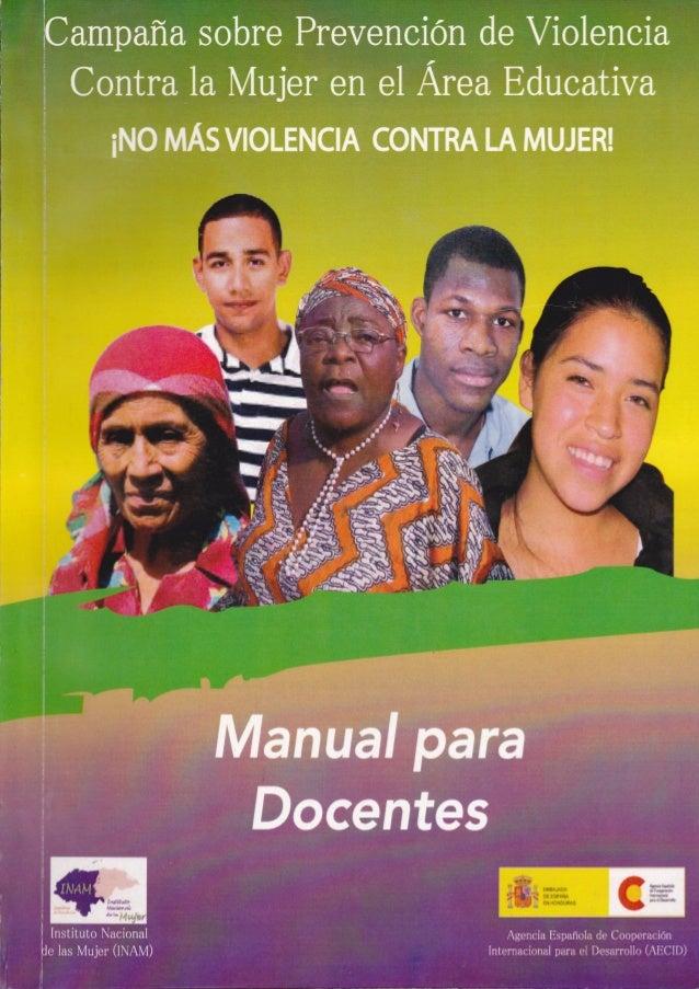 1 ManualdeDocentesparalaIntervencióndelaTemáticadePrevencióndeViolenciacontralasMujeres Instituto Nacional de la Mujer (IN...