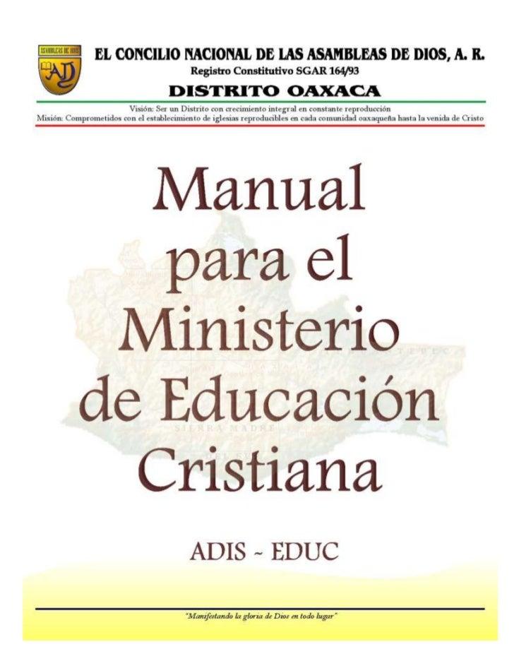 Manual para el Departamento de Educación Cristiana        EL CONCILIO NACIONAL DE LAS ASAMBLEAS DE DIOS, A. R.            ...