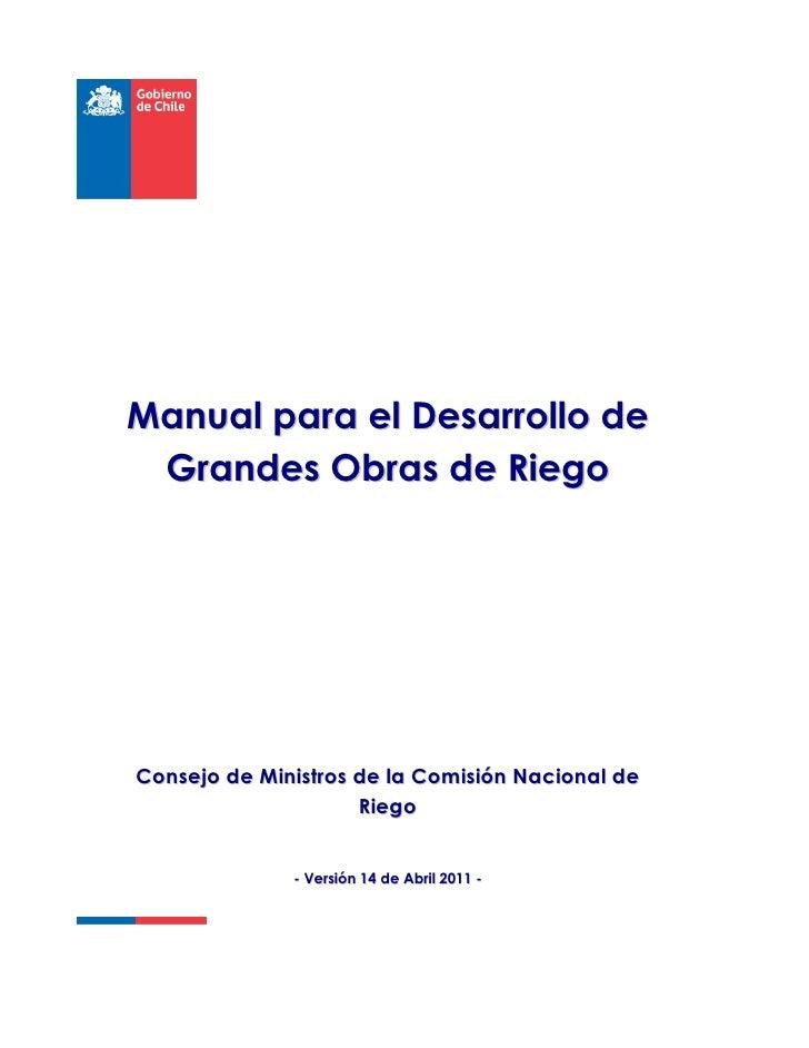 Manual para el Desarrollo de Grandes Obras de RiegoConsejo de Ministros de la Comisión Nacional de                     Rie...