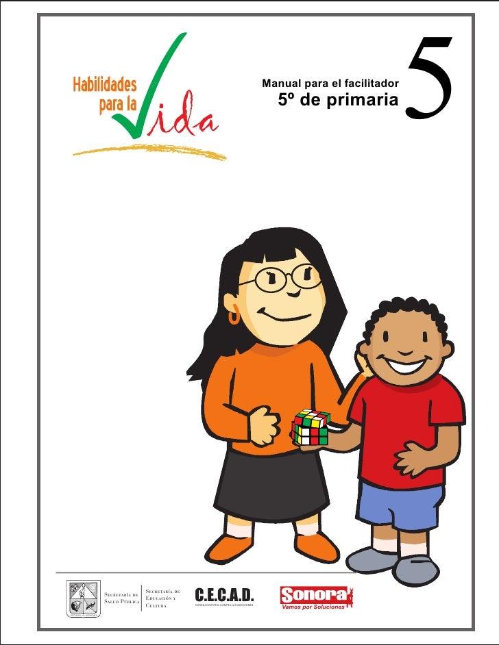 Manual para el facilitador                                                                           5º de primaria       ...