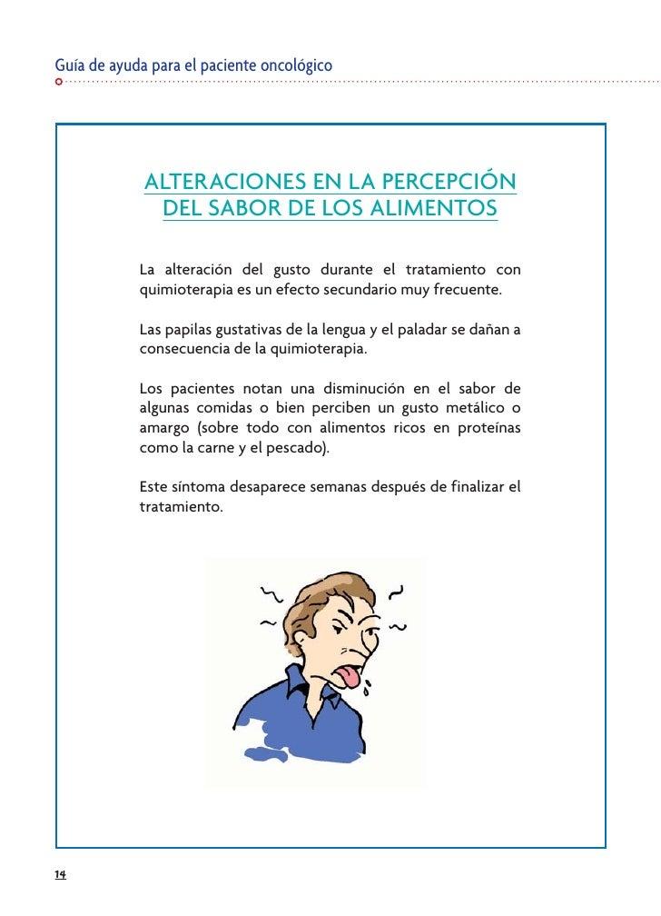 Guía de ayuda para el paciente oncológico                  ALTERACIONES EN LA PERCEPCIÓN               DEL SABOR DE LOS AL...