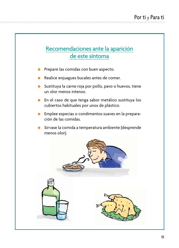 Por ti y Para ti        Recomendaciones ante la aparición            de este síntoma ●   Prepare las comidas con buen aspe...