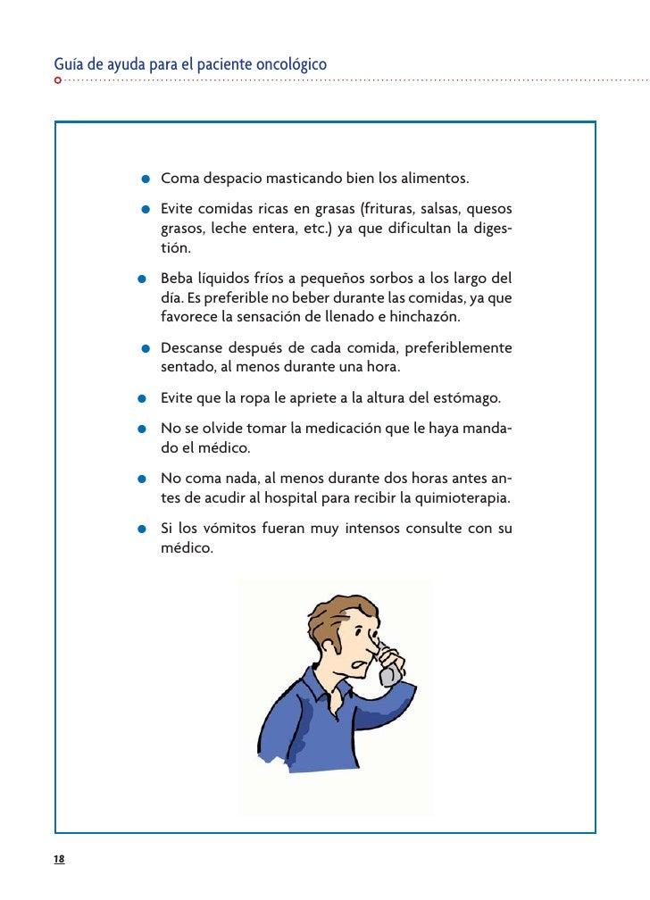 Guía de ayuda para el paciente oncológico                  ●   Coma despacio masticando bien los alimentos.              ●...