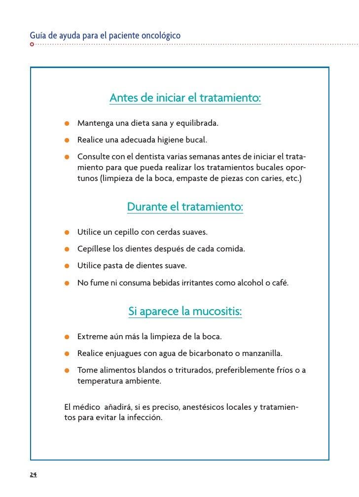 Guía de ayuda para el paciente oncológico                           Antes de iniciar el tratamiento:          ●   Mantenga...