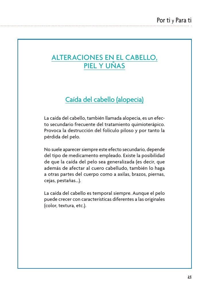 Por ti y Para ti       ALTERACIONES EN EL CABELLO,            PIEL Y UÑAS              Caída del cabello (alopecia)  La ca...