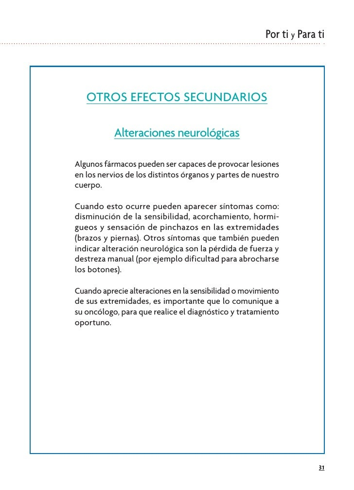 Por ti y Para ti       OTROS EFECTOS SECUNDARIOS             Alteraciones neurológicas  Algunos fármacos pueden ser capace...
